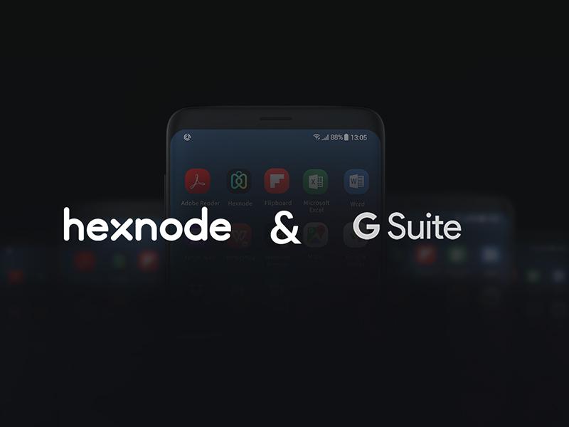 Hexnode + G Suite for simple enrolment