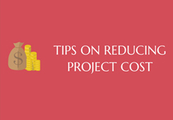 Project Management :Tips on reducing project cost